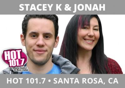 Stacey K & Jonah, HOT 101.7, Santa Rosa, CA