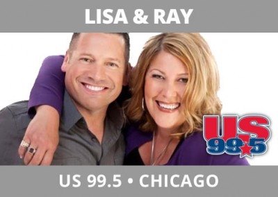 Lisa & Ray, US 99.5, Chicago