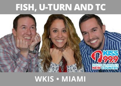 Fish, U-Turn, and TC, WKIS, Miami