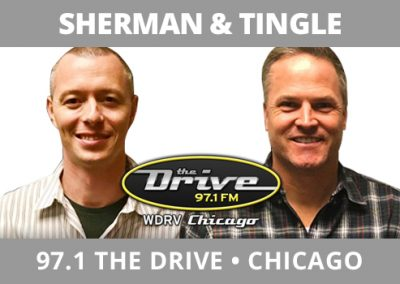 Sherman and Tingle, 97.1 The Drive, Chicago