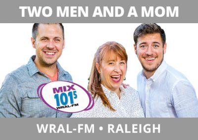 Two Men and a Mom, WRAL-FM, Raleigh