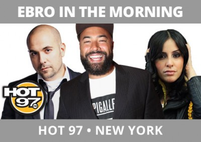 Ebro in the Morning, Hot 97, New York